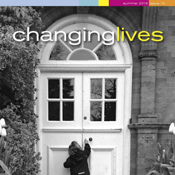 Cover of Changing Lives Summer 2016